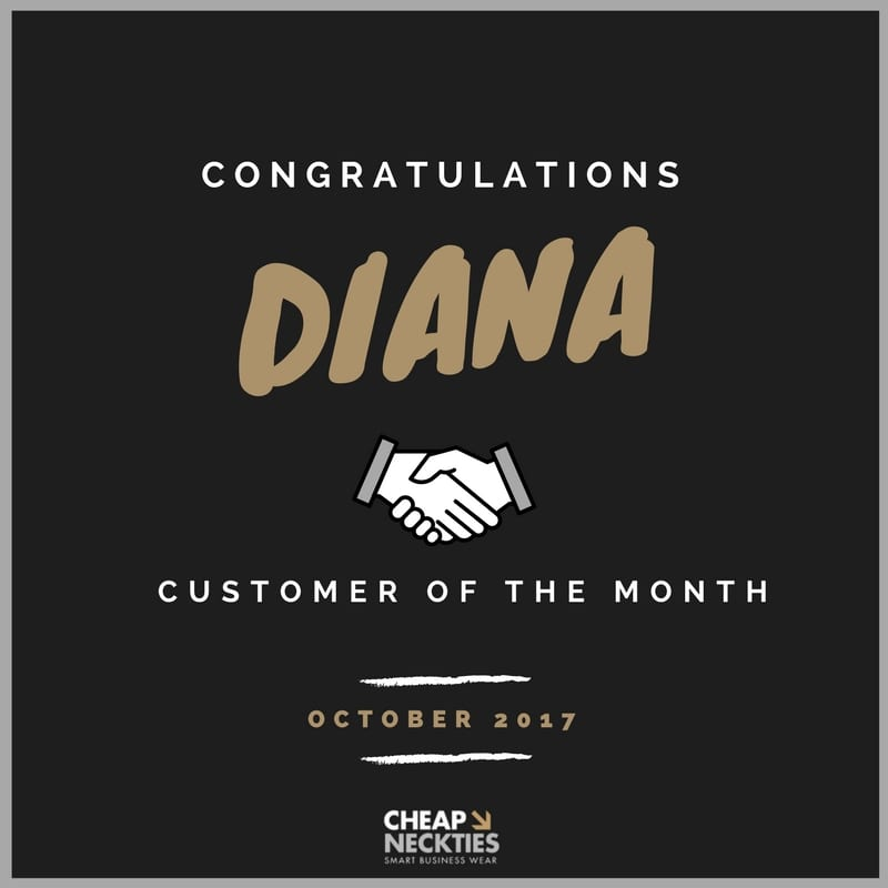 Congrats to Diana! Cheap-Neckties Customer of the Month